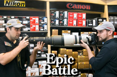 The Canon & Nikon Epic Battle!